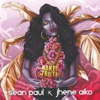 Naked Truth (feat. Jhené Aiko) [Edit] - Single - Sean Paul