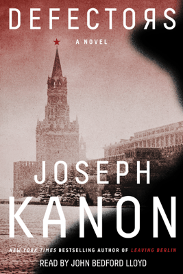 Defectors (Unabridged) - Joseph Kanon