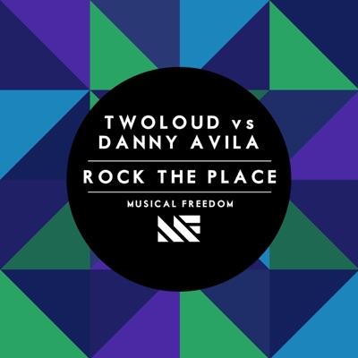 Rock the Place - twoloud & Danny Avila mp3 download