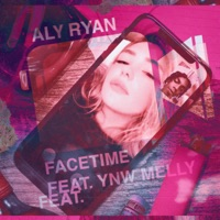 Facetime (feat. YNW Melly) - Single - Aly Ryan mp3 download