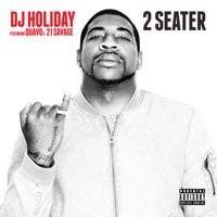 2 Seater (feat. Quavo & 21 Savage) - Single - DJ Holiday mp3 download