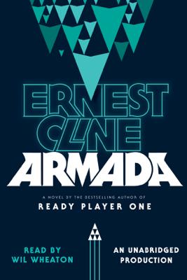Armada: A Novel (Unabridged) - Ernest Cline