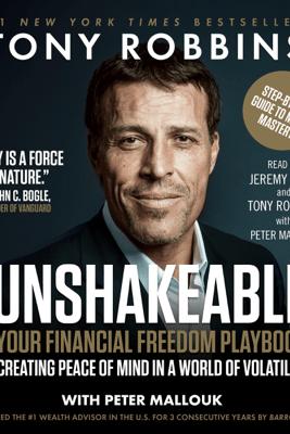 Unshakeable (Unabridged) - Tony Robbins & Peter Mallouk