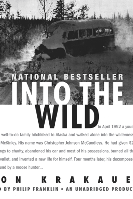 Into the Wild (Unabridged) - Jon Krakauer