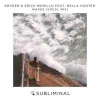 Waves (feat. Bella Hunter) [Vocal Mix] Kryder & Erick Morillo MP3