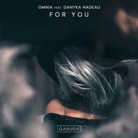 For You (feat. Danyka Nadeau) Omnia
