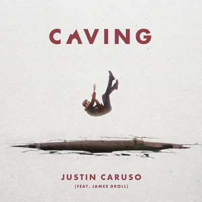 Caving - Justin Caruso Feat. James Droll mp3 download