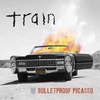 Bulletproof Picasso (Live) - Single - Train mp3 download