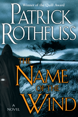 The Name of the Wind: (Kingkiller Chronicle, Book 1) (Unabridged) - Patrick Rothfuss