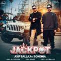 Free Download Asif Ballaj Jackpot (feat. Bohemia) Mp3
