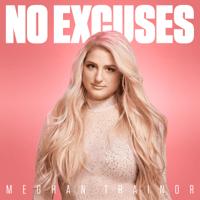 NO EXCUSES Meghan Trainor MP3