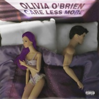 Care Less More - Single - Olivia O'Brien mp3 download