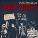Free Download Doug Macleod Lobby Money Mp3