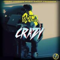 Crazy - Single - Matti Baybee mp3 download