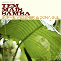 Tem Mais Samba Sophie Wegener & Zona Sul MP3