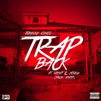 Trap Back (feat. Offset & YFN Kay) - Single - Johnny Cinco mp3 download