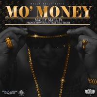 Mo' Money (feat. French Montana & Trae Tha Truth) - Single - Mally Mall mp3 download