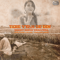 Tere Vyah De Din (with K-Singh & Dav Juss) Benny Dhaliwal MP3