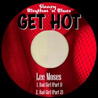 Bad Girl (Pt. 1) Lee Moses MP3