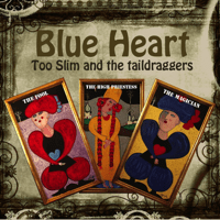 Shape of Blues to Come Too Slim & The Taildraggers