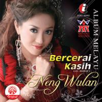 Neng Wulan - Album Melayu - Neng Wulan