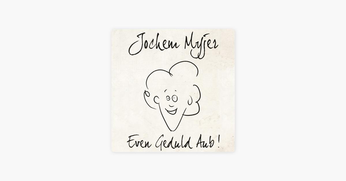 Even Geduld Aub!' van Jochem Myjer op Apple Music
