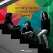 download lagu Goodbye Felicia & Stephanie Poetri Bimbang