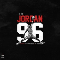 Jordan 96 (feat. Shotta Loso & Hi-Tone) - Single - Dre mp3 download