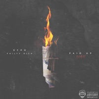 Paid Up (feat. Philthy Rich) - Single - SYPH mp3 download