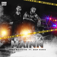 Mainn (feat. Deep Harks) Punit Malhotra