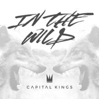 In the Wild Capital Kings MP3