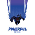 Free Download Major Lazer Powerful (feat. Ellie Goulding & Tarrus Riley) Mp3