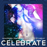Celebrate (feat. The Starfuckerz & Chelle) - Honorebel mp3 download
