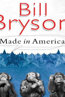Made in America (Unabridged) - Bill Bryson