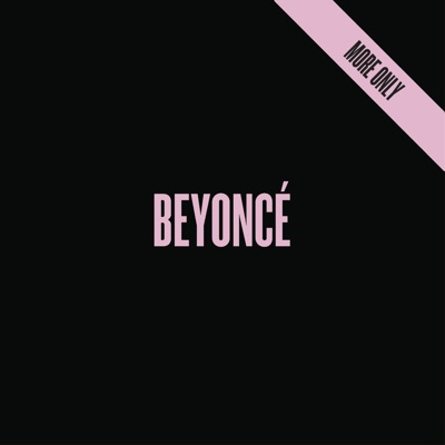 BEYONCÉ (More Only) - EP - Beyoncé mp3 download