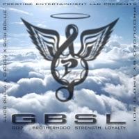 Gbsl God Brotherhood Strength Loyalty (feat. C-Food & Rich Rollie) - Single - Slicc Pulla mp3 download