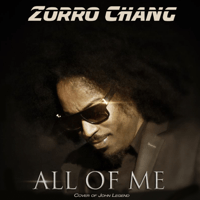 All of Me (Acoustic Cover of John Legend Song) Zorro Chang