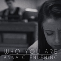 Who You Are - Single - Anna Clendening mp3 download