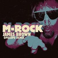 James Brown (Opolopo Remix) M-Rock Emrik