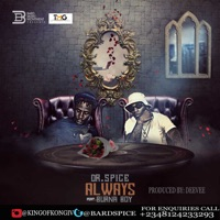 Always (feat. Burna Boy) - Single - DR Spice mp3 download