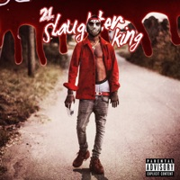 Slaughter King - 21 Savage mp3 download