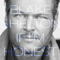 Go Ahead and Break My Heart (feat. Gwen Stefani) Blake Shelton