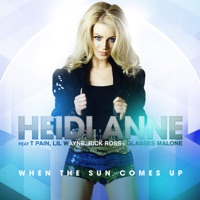 When the Sun Comes Up (feat. T-Pain, Lil Wayne, Rick Ross & Glasses Malone) [Remixes] - Heidi Anne mp3 download
