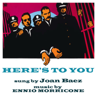 Here's to you Joan Baez & Ennio Morricone MP3