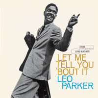 Let Me Tell You 'Bout It Leo Parker