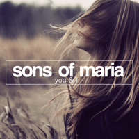 You & I Sons of Maria