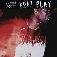 Don't Play (feat. The 1975 & Big Sean) - Single - Travis Scott mp3 download