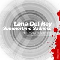 Summertime Sadness (Nick Warren Remixes) - Single - Lana Del Rey