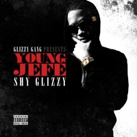 Young Jefe - Shy Glizzy mp3 download