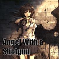 Angel With a Shotgun Nightcore